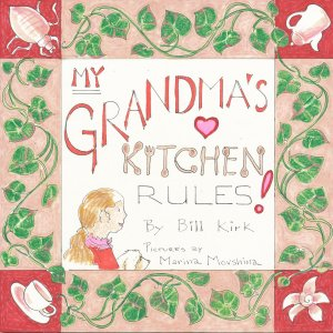 My Grandma's Kitchen Rules!